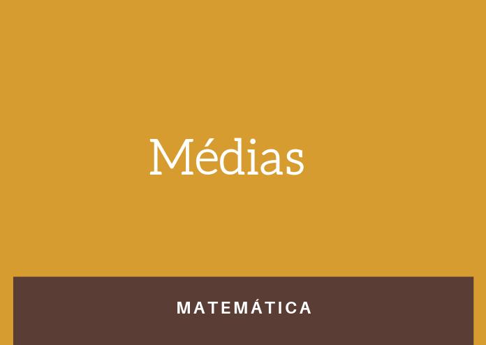 Simulado 1 – Médias