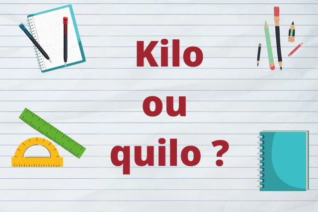 Kilo ou quilo: qual o correto?