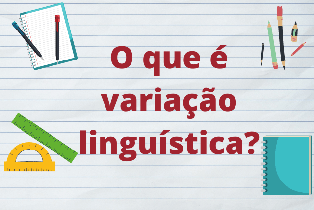 O que é variação linguística?